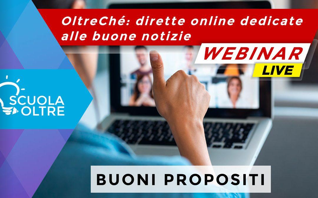 OltreChé: dirette online dedicate alle buone notizie – Buoni Propositi